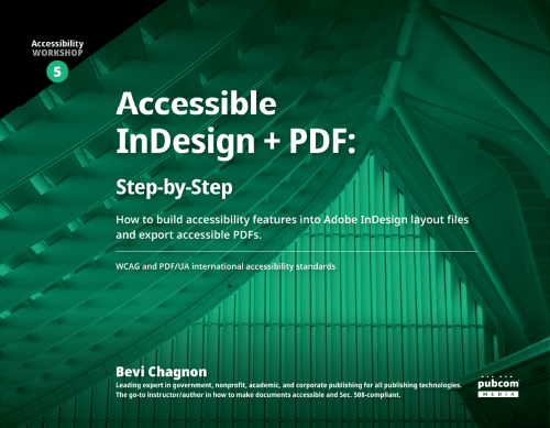 Accessible InDesign + PDF: Step-by-Step